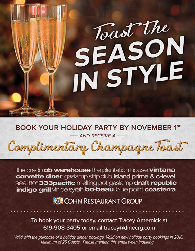 Our Family Of Restaurants Offer The Perfect Venue For Any Occasion To Book Your Holiday Party Today Please Contact Tracey Amernick At 619 908 3405 Or