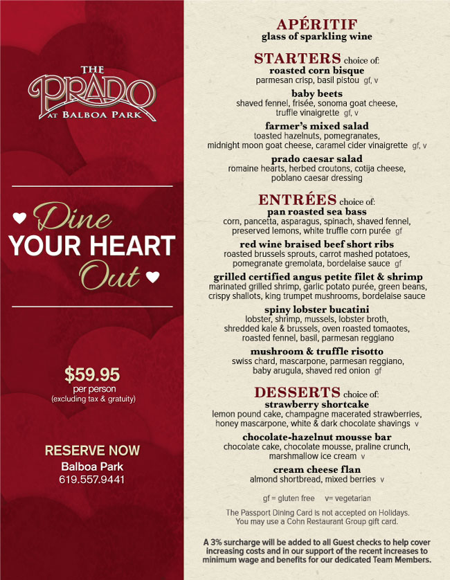 The prados valentines day menu cohn restaurant group our valentines day menu is priced at 5995 per person for reservations please call 619 557 9441 ext 203 stopboris Image collections