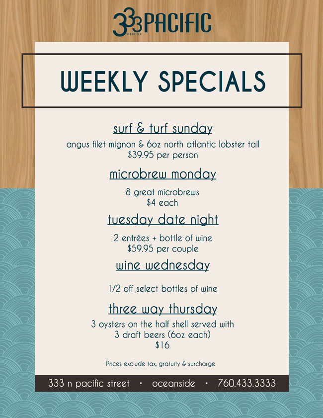 333 Pacific S Weekly Specials Cohn Restaurant Group